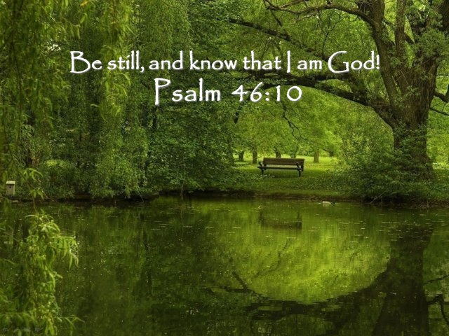 Be still, and know that I am God:bing:hricpg.blogspot.com